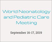 World Neonatology and Child Care Meeting