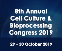 8th Annual Cell Culture & Bioprocessing Congress 2019