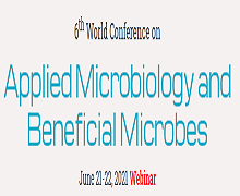 6th World Conference on Applied Microbiology and Beneficial Microbes 2021