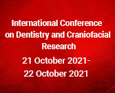 International Conference on Dentistry and Craniofacial Research