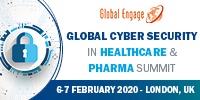 Global Cyber Security in Healthcare & Pharma Summit 2020