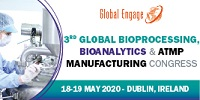 Global Bioprocessing, Bioanalytics and ATMP Manufacturing Congress