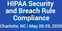 HIPAA Security and Breach Rule Compliance